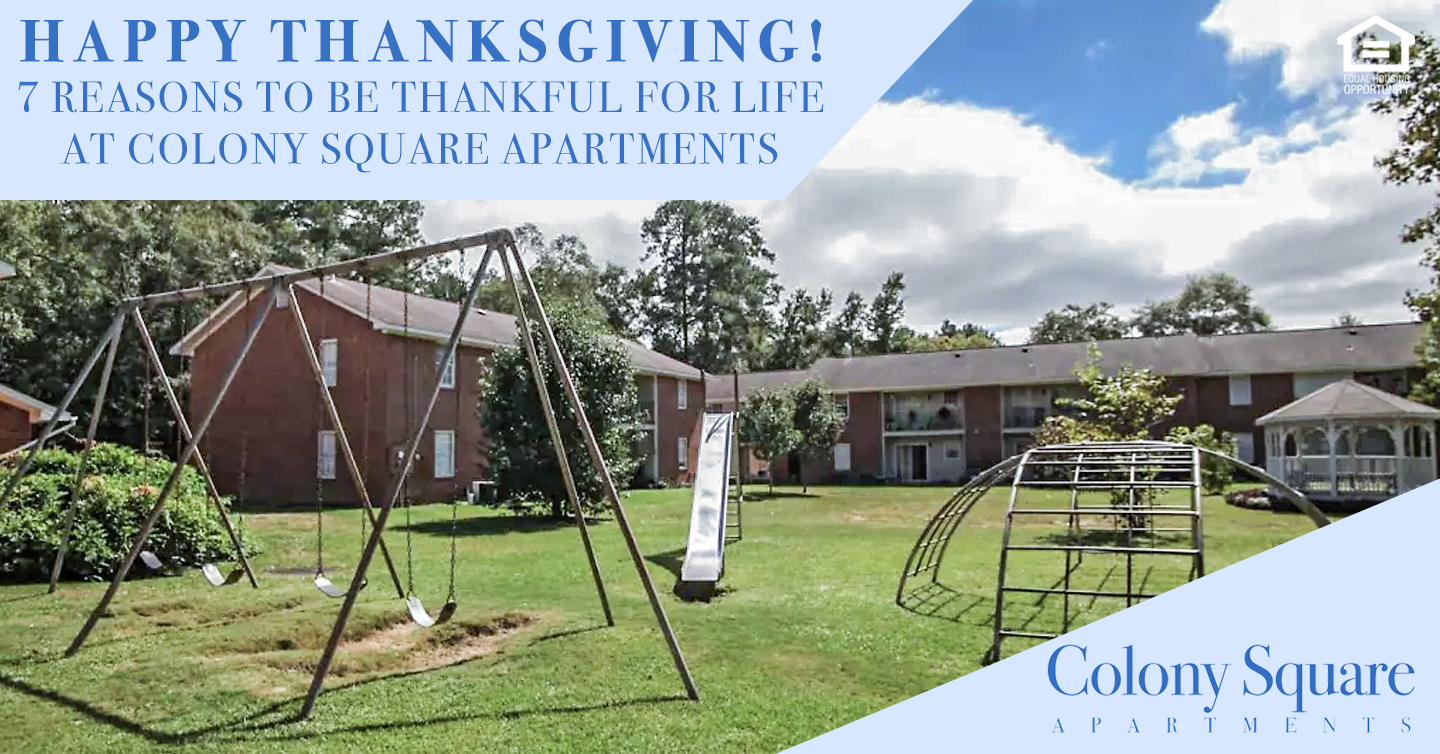 Thankful for Life at Colony Square Apartments