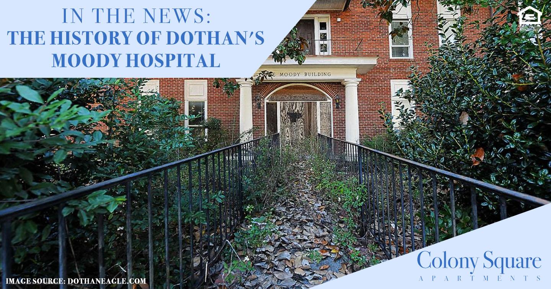 history of Dothan's Moody Hospital